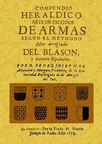 COMPENDIO HERALDICO DE ARMAS SEGUN EL METHODO DEL BLASON