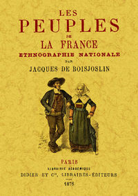 PEUPLES DE LA FRANCE - ETHNOGRAPHIE NATIONALE