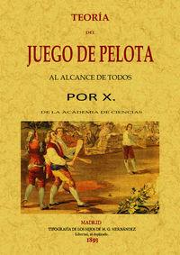 TEORIA DEL JUEGO DE PELOTA AL ALCANCE DE TODOS