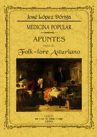 apuntes para el folk-lore asturiano - medicina popular - Jose Maria Lopez Doriga