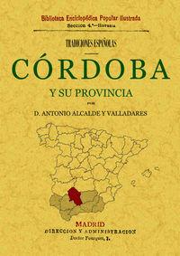 CORDOBA Y SU PROVINCIA - TRADICIONES ESPAÑOLAS