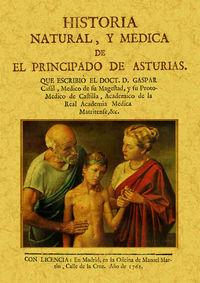 HISTORIA NATURAL Y MEDICA DE EL PRINCIPADO DE ASTURIAS