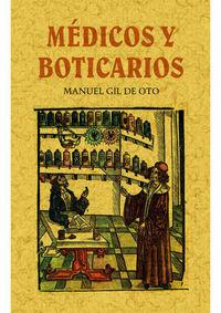 Medicos Y Boticarios - Manuel Gil De Oto