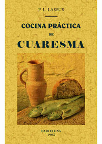 Cocina Practica De Cuaresma - P. L. Lassus