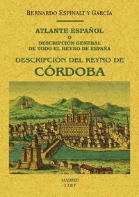 ATLANTE ESPAÑOL - CORDOBA - DESCRIPION GENERAL DE TODO EL REYNO DE CORDOBA