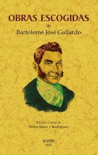 OBRAS ESCOGIDAS DE BARTOLOME GALLARDO