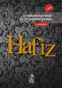 HAFIZ - LAS MEJORES POESIAS DE LOS MEJORES POETAS