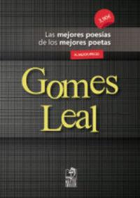 GOMES LEAL - LAS MEJORES POESIAS DE LOS MEJORES POETAS