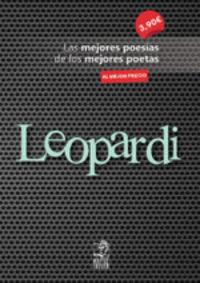 LEOPARDI - LAS MEJORES POESIAS DE LOS MEJORES POETAS