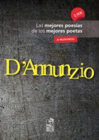 D'ANNUNZIO - LAS MEJORES POESIAS DE LOS MEJORES POETAS