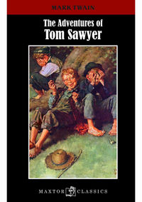 ADVENTURES OF TOM SAWYER, THE