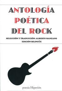 ANTOLOGIA POETICA DEL ROCK (ED BILINGUE)