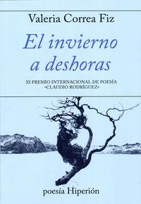 INVIERNO A DESHORAS, EL (XI PREMIO INTERNACIONAL DE POESIA CLAUDIO RODRIGUEZ)