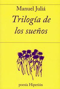 Trilogia De Los Sueños - Manuel Julia