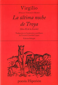 Ultima Noche De Troya, La - Libro Ii De La Eneida - Virgilio