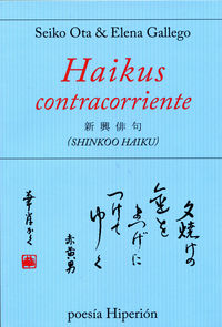 Haikus Contracorriente - Seiko Ota / Elena Gallego