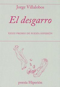 El desgarro - Jorge Villalobos