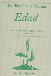 EDAD (I PREMIO DE POESIA JOVEN TINO BARRIUSO)