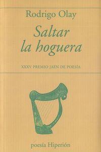 SALTAR LA HOGUERA - XXXV PREMIO JAEN DE POESIA