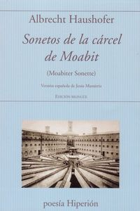 sonetos de la carcel de moabit (ed. bilingue) - Albrecht Haushofer
