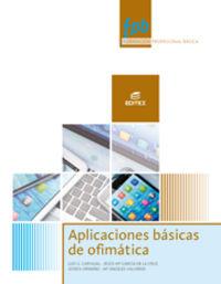 Fpb - Aplicaciones Basicas De Ofimatica - Aa. Vv.