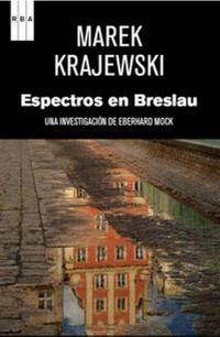 Espectros En Breslau - Marek Krajewski