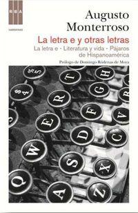 La letra e y otras letras - Augusto Monterroso
