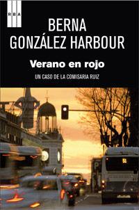 Verano En Rojo - Berna Gonzalez Harbour