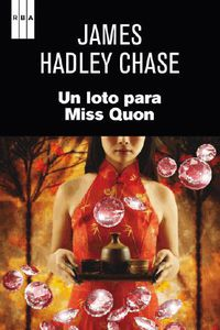 Un loto para miss quon - James Hadley Chase