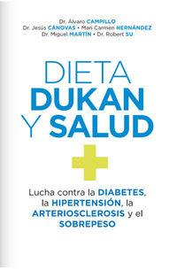 Dieta Dukan Y Salud - Alvaro Campillo