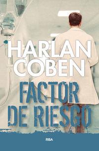 Factor De Riesgo - Harlan Coben
