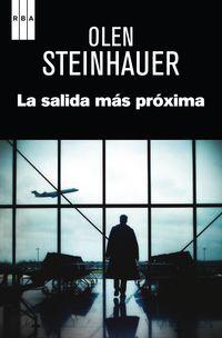 La salida mas proxima - Olen Steinhauer