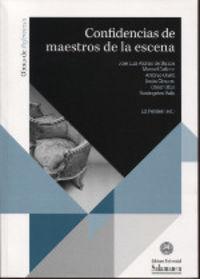 CONFIDENCIAS DE MAESTROS DE LA ESCENA