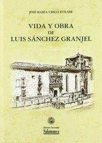 VIDA Y OBRA DE LUIS SANCHEZ GRANJEL