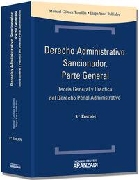 (3ª Ed. )  Derecho Administrativo Sancionador - Parte General - Iñigo  Sanz Rubiales  /  Manuel  Gomez Tomillo