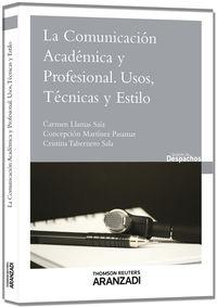 COMUNICACION ACADEMICA Y PROFESIONAL, LA - USOS, TECNICAS Y ESTILO