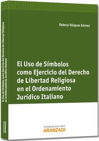 USO DE SIMBOLOS COMO EJERCICIO DEL DERECHO DE LIBERTAD RELIGIOSA
