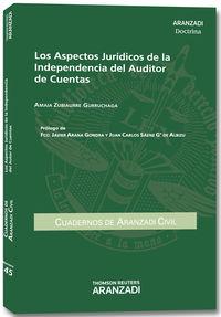 Los aspectos juridicos de la independencia del auditor de cuentas - Amaia Zubiaurre Gurruchaga