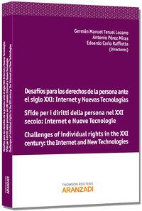 DESAFIOS PARA LOS DERECHOS DE LA PERSONA ANTE EL SIGLO XXI - INTERNET Y NUEVAS TECNOLOGIAS
