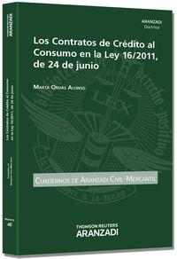 Los contratos de credito al consumo en la ley 16 / 2011 de 24 de junio - Marta Ordas Alonso