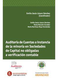 Auditoria De Cuentas A Instancia De La Minoria En Sociedades De Capital No Obligadas A Verificacion Contable - Emilio J. Lazaro Sanchez