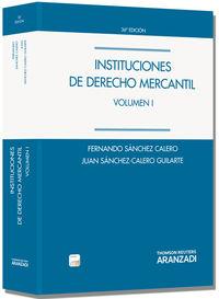 (36ª Ed. )  Instituciones De Derecho Mercantil I (+proview) - Juan Sanchez Calero Guilarte