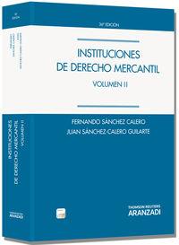 (36ª Ed. )  Instituciones De Derecho Mercantil Ii (+proview) - Juan Sanchez Calero Guilarte