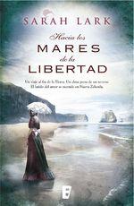 Hacia Los Mares De La Libertad. Serie Del Kauri Vol. I - Sarah Lark