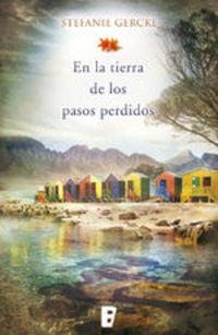 En La Tierra De Los Pasos Perdidos - Stefanie Gercke