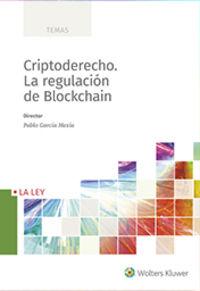 CRIPTODERECHO - LA REGULACION DE BLOCKCHAIN