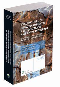 EVALUACIONES DE IMPACTO AMBIENTAL Y AUTORIZACION AMBIENTAL INTEGRADA