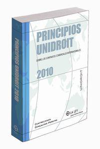 PRINCIPIOS UNIDROIT SOBRE LOS CONTRATOS COMERCIALES INTERNACIONALES