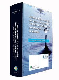 Planificacion Y Gestion Del Agua Ante El Cambio Climatico - Angel  Menendez Rexach (ed. )