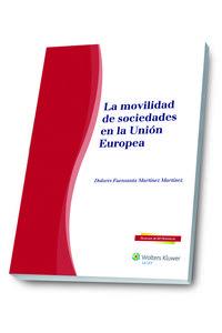 MOVILIDAD DE SOCIEDADES EN LA UNION EUROPEA, LA